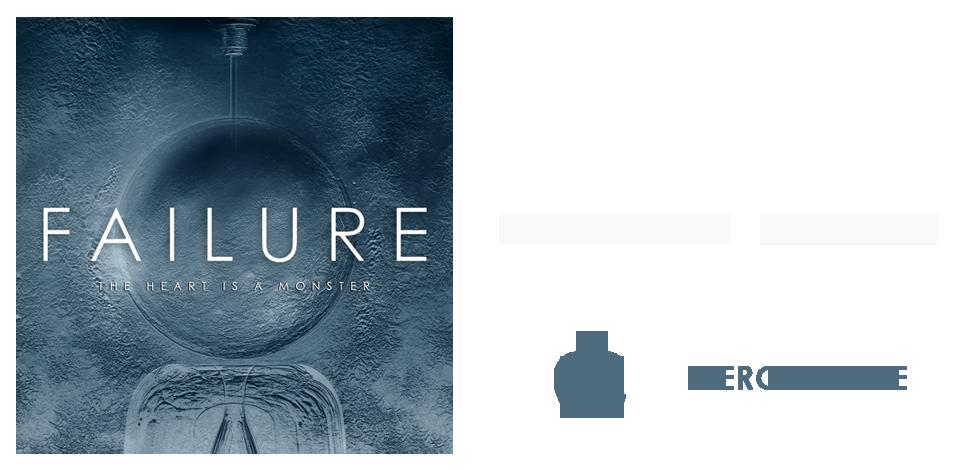 Failure - Heart Monster